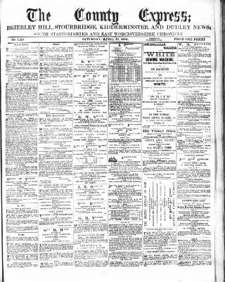 cover page of County Express; Brierley Hill, Stourbridge, Kidderminster, and Dudley News published on April 19, 1884