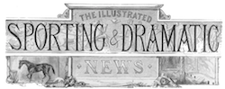 masthead of Illustrated Sporting and Dramatic News